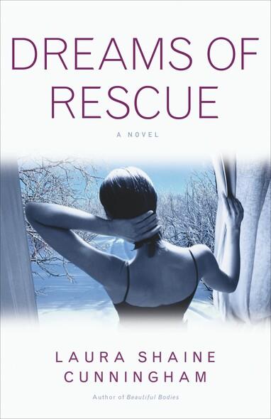 Dreams of Rescue : A Novel