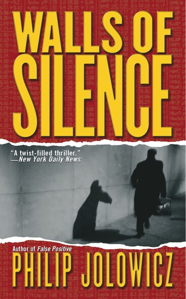 Walls of Silence : A Novel