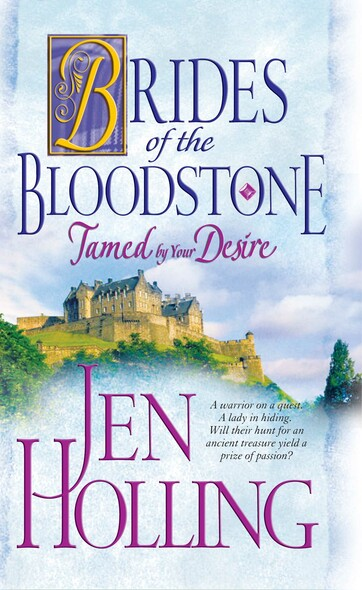 Tamed by Your Desire : Brides of the Bloodstone