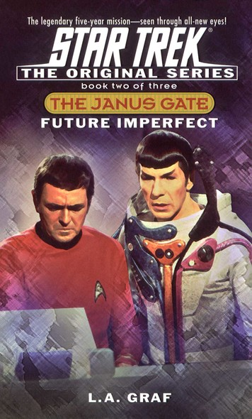 Future Imperfect : The Janus Gate Book Two