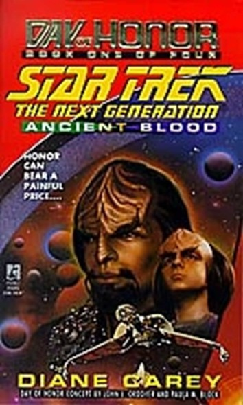 Star Trek: The Next Generation: Day of Honor #1: Ancient Blood