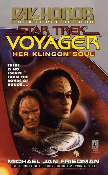 Star Trek: Voyager: Day of Honor #3: Her Klingon Soul