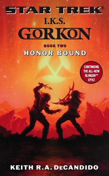I.K.S. Gorkon: Honor Bound : Book Two