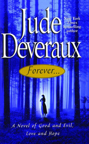 Forever... : A Novel of Good and Evil, Love and Hope