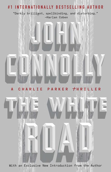 The White Road : A Charlie Parker Thriller