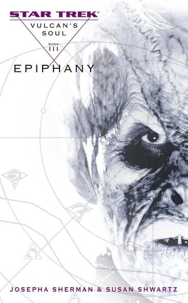 Vulcan's Soul #3: Epiphany