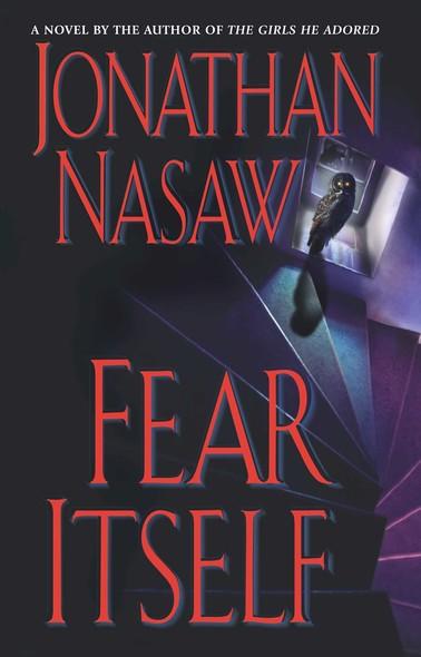 Fear Itself : A Novel