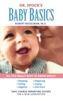 Dr. Spock's Baby Basics : Take Charge Parenting Guides
