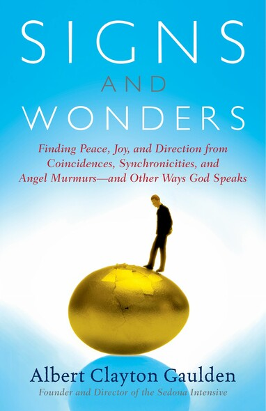 Signs and Wonders : Understanding the Language of God