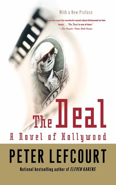 The Deal : A Novel of Hollywood