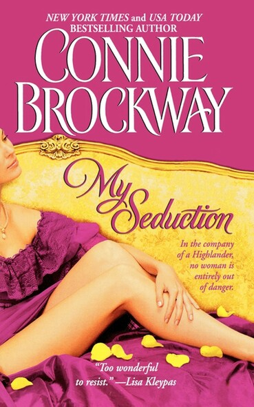 My Seduction : The Rose Hunters Trilogy