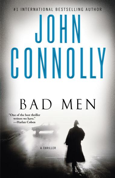 Bad Men : A Thriller