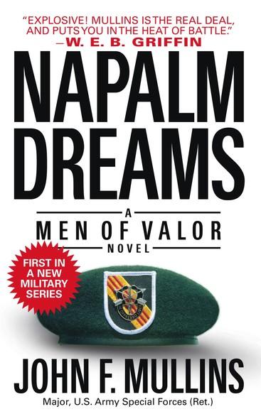 Napalm Dreams : A Men of Valor Novel