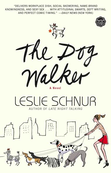 The Dog Walker : A Novel