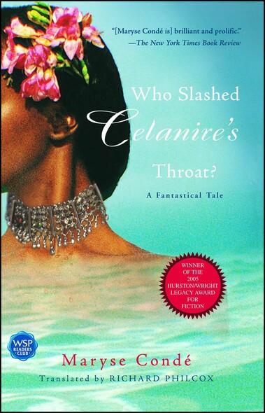 Who Slashed Celanire's Throat? : A Fantastical Tale