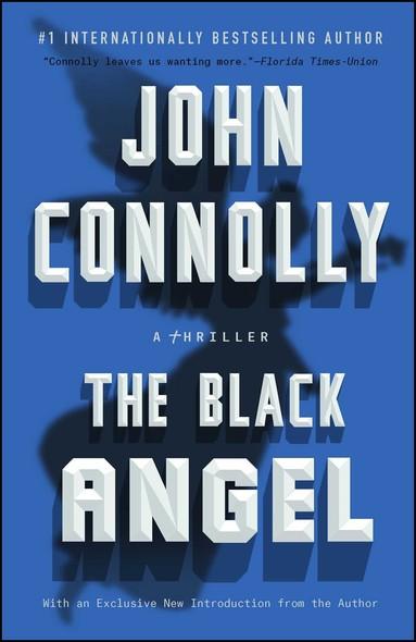 The Black Angel : A Charlie Parker Thriller