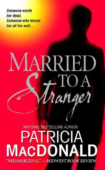 Married to a Stranger : A Novel