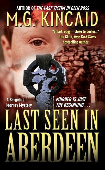 Last Seen in Aberdeen : A Sergent Mornay Mystery