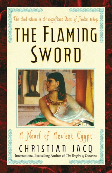 The Flaming Sword : A Novel of Ancient Egypt
