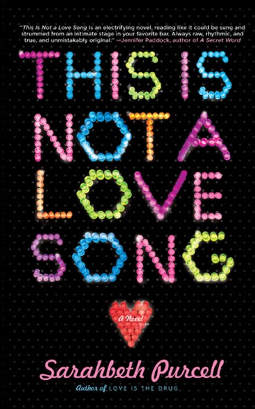 This Is Not a Love Song : A Novel
