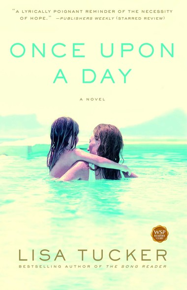 Once Upon a Day : A Novel