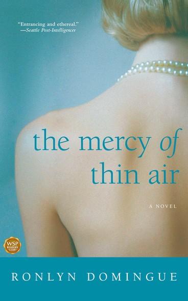 The Mercy of Thin Air : A Novel