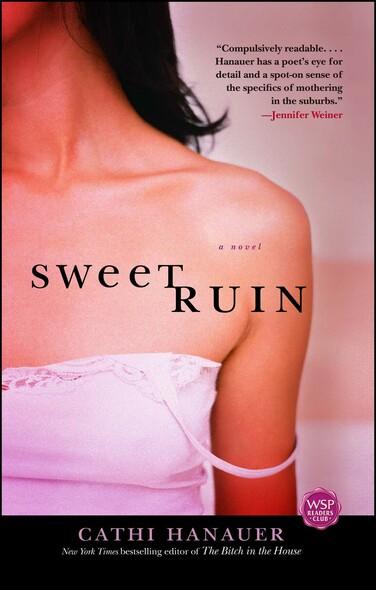 Sweet Ruin : A Novel