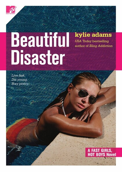 Beautiful Disaster : Fast Girls, Hot Boys Series