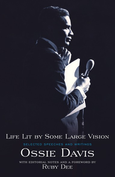 Life Lit by Some Large Vision : Selected Speeches and Writings