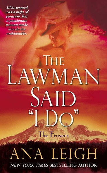 "The Lawman Said ""I Do"" : The Frasers"