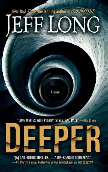 Deeper : A Novel