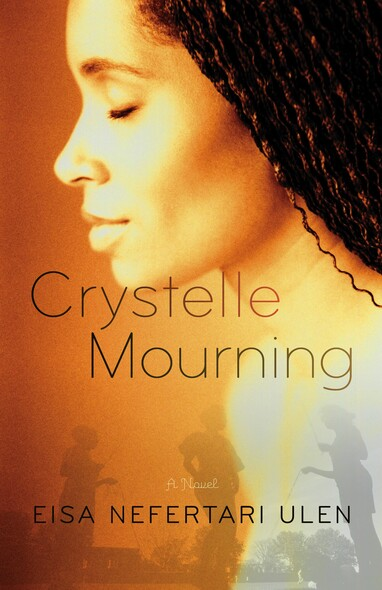 Crystelle Mourning : A Novel