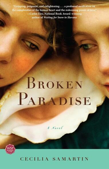 Broken Paradise : A Novel