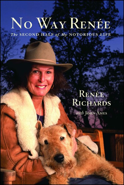 No Way Renee : The Second Half of My Notorious Life