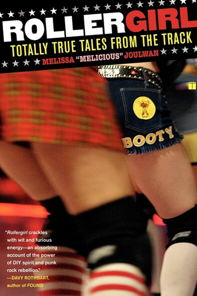 Rollergirl : Totally True Tales from the Track