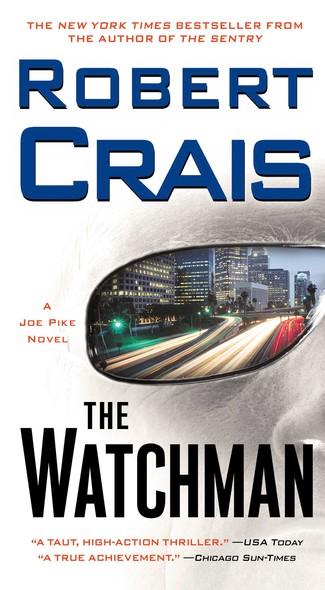 The Watchman : A Joe Pike Novel