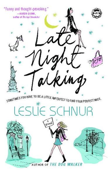 Late Night Talking : A Novel