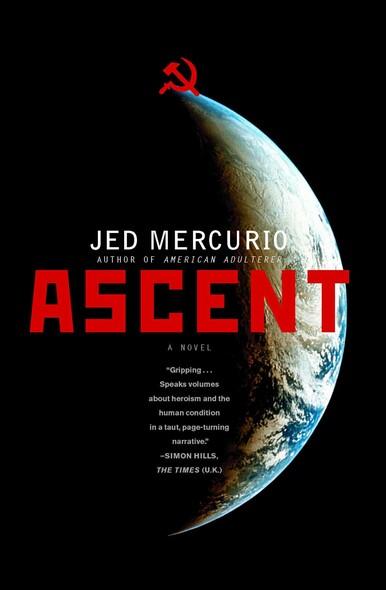 Ascent : A Novel