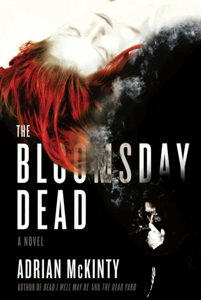 The Bloomsday Dead : A Novel