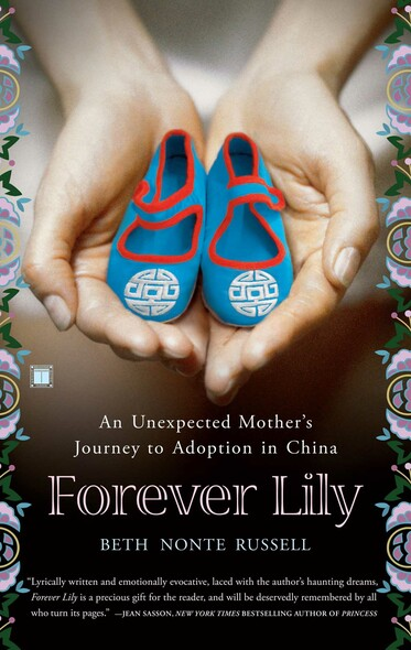 Forever Lily : An Unexpected Mother's Journey to Adoption in China