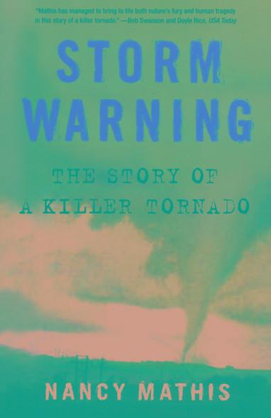 Storm Warning : The Story of a Killer Tornado