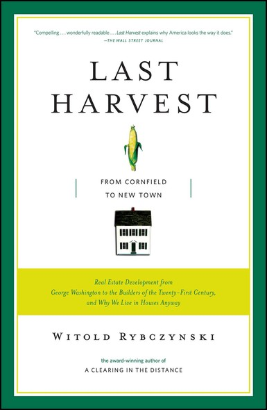Last Harvest : From Cornfield to New Town