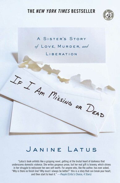 If I Am Missing or Dead : A Sister's Story of Love, Murder, and Liberation