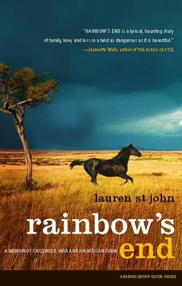 Rainbow's End : A Memoir of Childhood, War and an African Farm