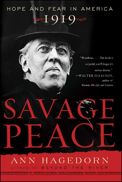 Savage Peace : Hope and Fear in America, 1919