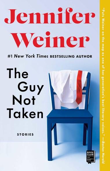 The Guy Not Taken : Stories