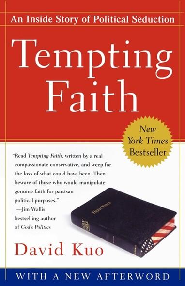 Tempting Faith : An Inside Story of Political Seduction