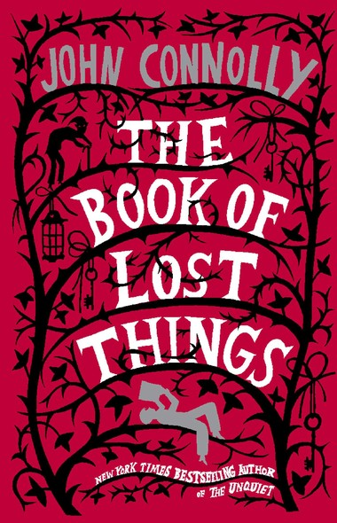 The Book of Lost Things : A Novel
