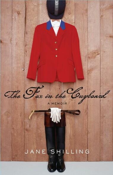 The Fox In the Cupboard : A Memoir