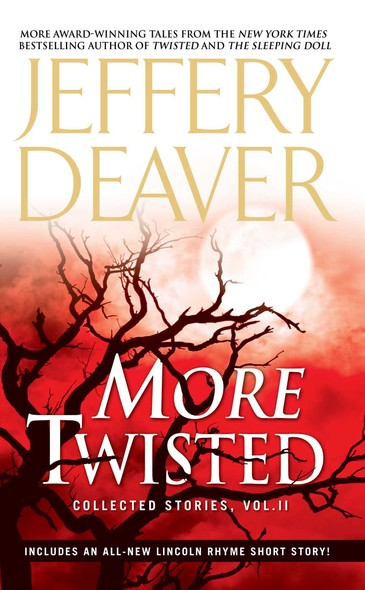 More Twisted : Collected Stories, Vol. II